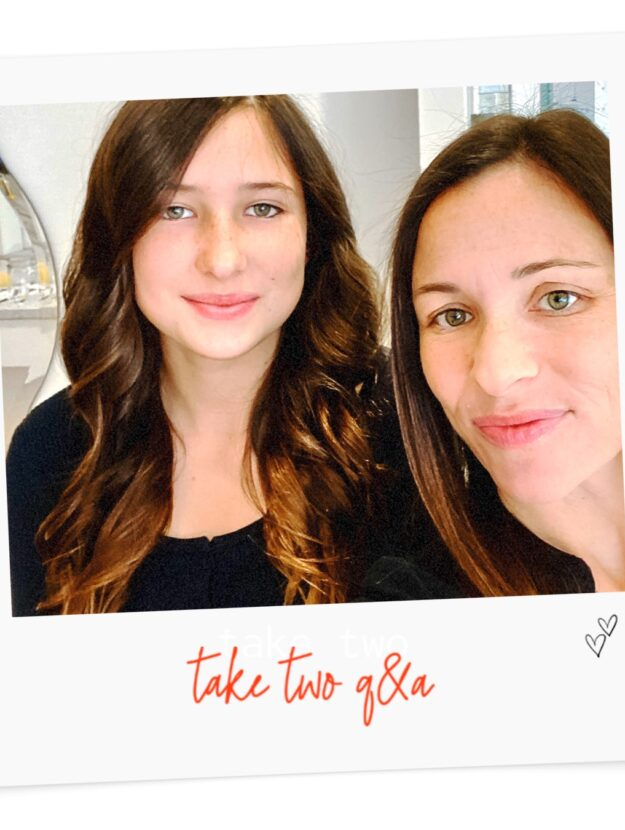 take two mother and daughter q&a